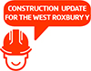 West Roxbury Construction Update